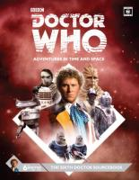 6th Doctor Sourcebook, The