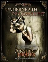 Abney Park's Airship Pirates - Underneath the Lamplight