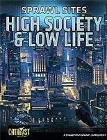 Sprawl Sites - High Society & Low Life