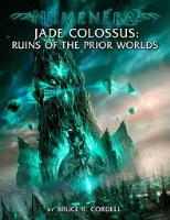 Jade Colossus - Ruins of the Prior Worlds