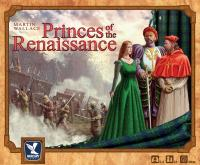 Princes of the Renaissance (2nd Printing)