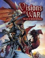 Visions of War - The Art of Wayne Reynolds