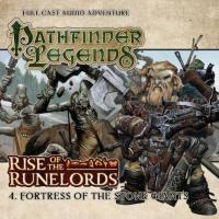 Rise of the Runelords - #4 Fortress of the Stone Giants (Audio Drama)