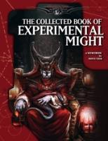 Collected Book of Experimental Might, The