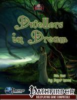 Dwellers in Dream