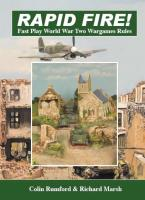 Rapid Fire! - Fast Play Rules for World War II (2nd Edition)