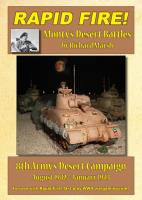 Monty's Desert Battles - 8th Army's Desert Campaign, August 1942 - January 1943