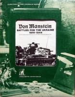 Von Manstein - Battles for the Ukraine 1941-1944