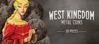West Kingdom Metal Coins