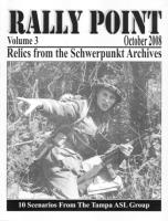 Rally Point Volume #3 - Relics from the Schwerpunkt Archives