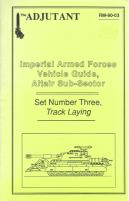 Imperial Armed Forces Vehicle Guide, Altair Sub-Sector #3 - Tracked Vehicles