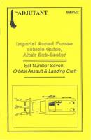 Imperial Armed Forces Vehicle Guide, Altair Sub-Sector #7 - Orbital Assault & Landing Craft