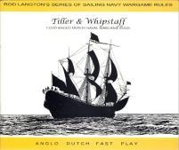 Tiller & Whipstaff - 1:1200 Anglo Dutch Naval Wargame Rules