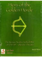 Lace Wars Series #6 - Heirs of the Golden Horde - The Russo-Austro-Turkish War of 1735-39, Ukraine Theatre (2nd Edition)
