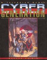 CyberGeneration (1st Edition)