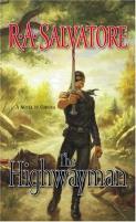 Saga of the First King #1 - Highwayman