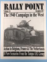 Rally Point Volume #14 - The 1940 Campaign in the West