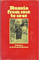 Russia from 1812 to 1945 - A History