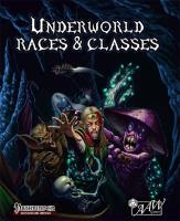 Underworld Races & Classes - Pathfinder Compatible