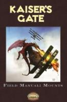 Kaiser's Gate Field Manual - Mounts