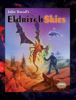 Eldritch Skies (Savage Worlds Edition)