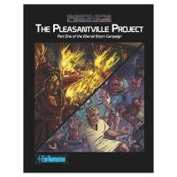 Pleasantville Project, The - Part One of the Eternal Storm Campaign