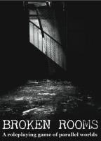 Broken Rooms