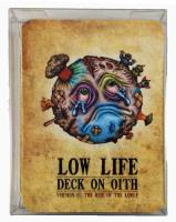 Low Life Deck On Oith - Version #1, The Rise of The Lonely
