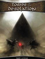 Tombs of the Desolation