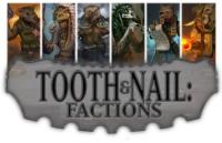 Tooth & Nail - Factions