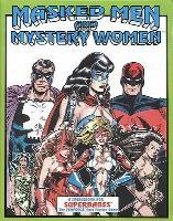 Masked Men & Mystery Women
