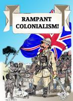 Rampant Colonialism!