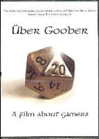 Uber Goober - A Film About Gamers