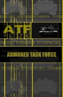 Armored Task Force (ATF)