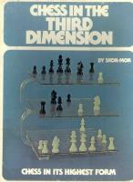 Chess in the Third Dimension