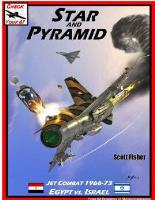 Star and Pyramid - Jet Combat 1966-73, Israel vs. Egypt