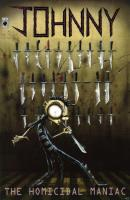 Johnny the Homicidal Maniac Complete Series