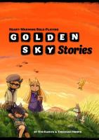 Golden Sky Stories (Limited Edition)