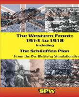 Western Front - 1914 to 1918 & The Schlieffen Plan (1st Edition)