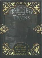 Treachery on the Trains Expansion