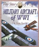 Story of Flight, The - Military Aircraft of WWI