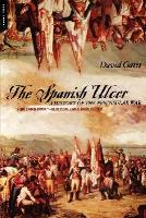 Spanish Ulcer, The - A History of the Peninsular War