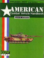 American Combat Vehicle Handbook (2nd Edition)