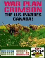 War Plan Crimson - The U.S. Invades Canada!