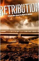 Retribution - A Dark War Novel