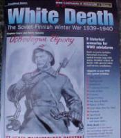 Vol. #2 - White Death, The Soviet-Finnish Winter War 1939-1940