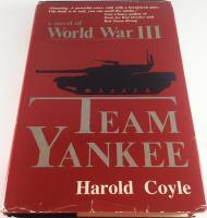 Team Yankee - A Novel of World War III