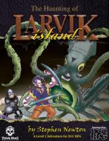 Haunting of Larvik Island, The