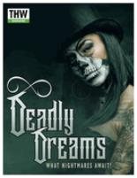 Deadly Dreams - What Nightmares Await?