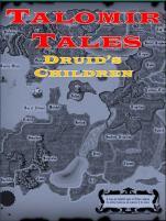 Talomir Tales - Druid's Children